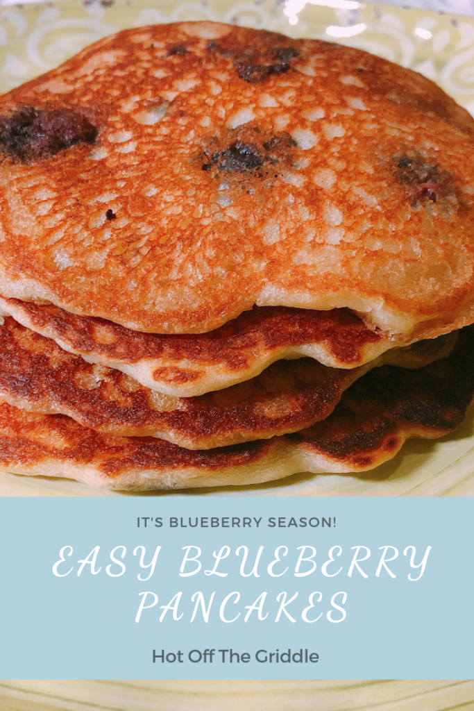 Easy Blueberry Pancakes hot off the griddle